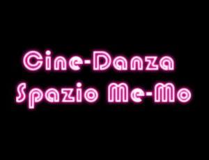 CINE-DANZA Spazio Me-Mo foto