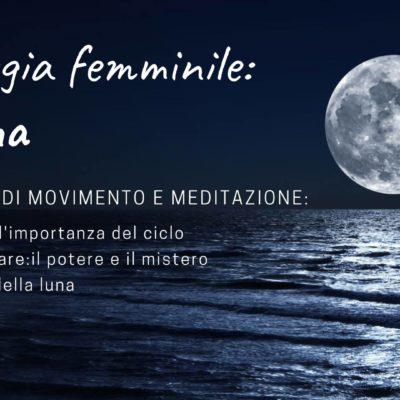 L'energia femminile: La Luna